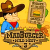 Mad Burger 3 Wild West