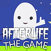Afterlife The Game