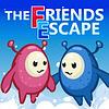The Friends Escape